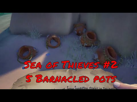 Sea of thieves #2: 5 BARNACLED POTS