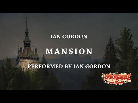 MANSION (Horror Experience by Ian Gordon)
