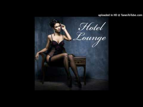 Deep House Hotel Lounge Dance Music (HQ)
