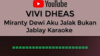 Dangdut Miranty Dewi Aku Jalak Bukan Jablay Karaoke No Vocal