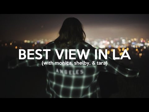 BEST VIEW IN LA (ft. CHURCH TWINS and TARA MASSICOTTE)