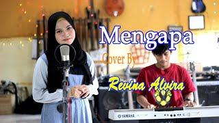 Download lagu MENGAPA (Rana Rani) - Revina (Cover Dangdut)