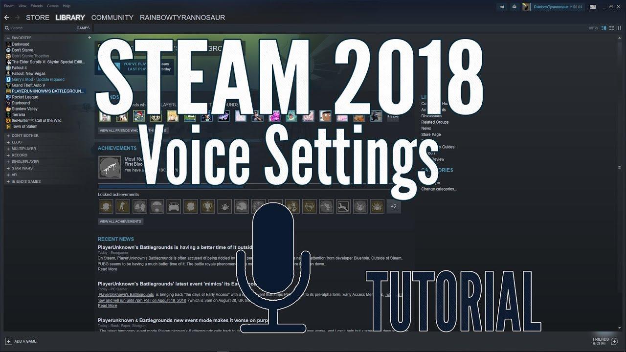 Steam 2018 Voice Settings Tutorial