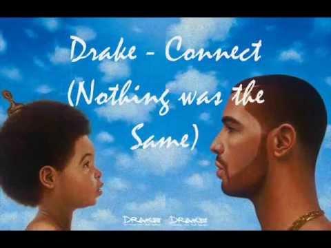 Drake  Connect  Nothing was the Same Lyrics