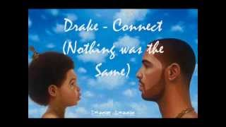 Repeat youtube video Drake - Connect | Nothing was the Same (Lyrics)