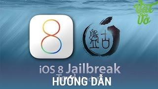 [Review dạo] Hướng dẫn Jailbreak và cài đặt Cydia cho iOS 8.x đơn giản nhất
