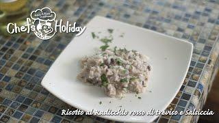 """最後はバターで""""もってり""""と。プロが教える「サルシッチャとトレビスのリゾット」の作り方(Risotto)   Chef's Holiday"""