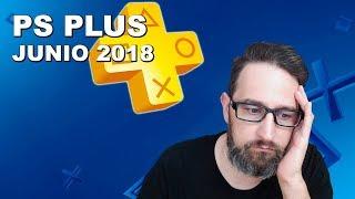 Estos son los juegos GRATIS con PS Plus de Junio 2018