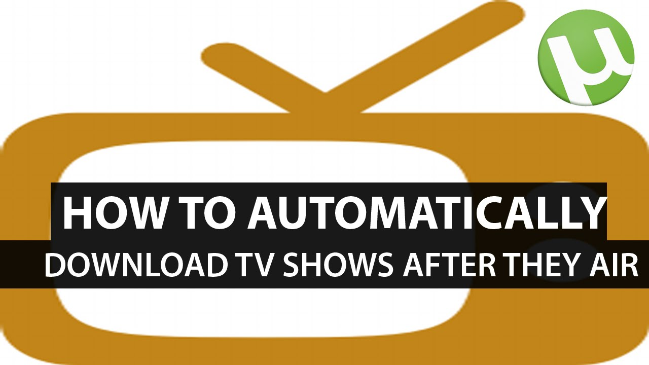 Get Free TV: How to Automatically download your favourite TV shows when they air using ShowRSS