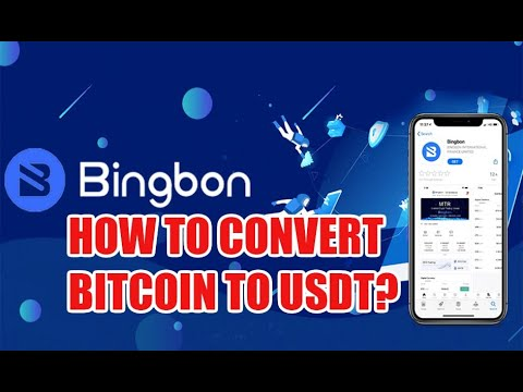 BINGBON - HOW TO CONVERT BITCOIN TO USDT?