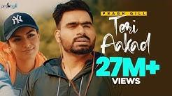 Teri Aakad - Official Music Video | Prabh Gill | Latest Punjabi Songs 2018