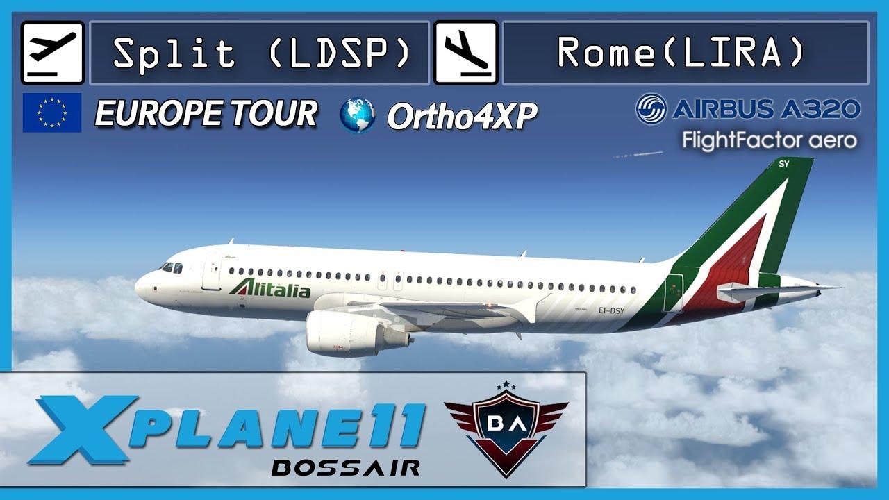 X-Plane 11 | Split (LDSP) - Rome (LIRA) | FlightFactor A320 | Ortho4XP ▷  Europe Tour ◁