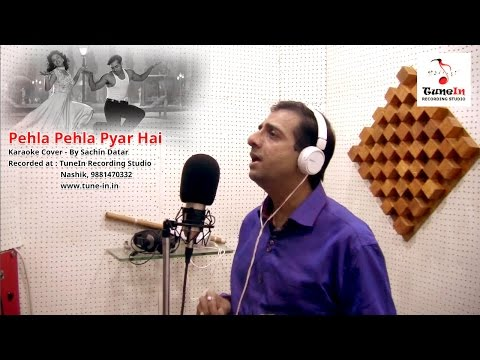 Pehla Pehla Pyar Hai - Karaoke Cover