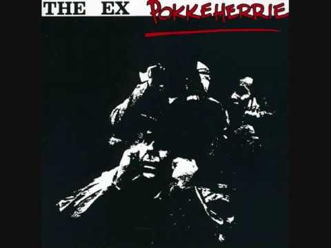 The Ex - Pokkeherrie (1985) [Full Album]