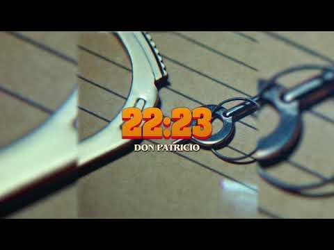 Don Patricio - 22:23 (Audio Oficial)