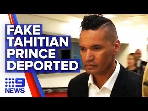 Fake Tahitian Prince Deported From Australia To NZ   Nine News Australia