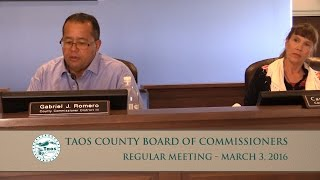 Taos County Board Of Commissioners Regular Meeting, March 3, 2016