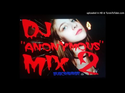 "mix electro"" dj anonymous"