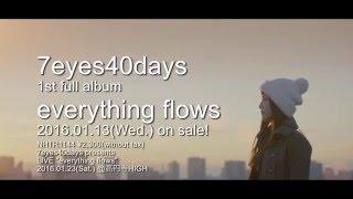 7eyes40daysは2016年1月13日(水)に Natural Hi-Tech Recordsよりアルバ...