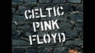 Celtic Pink Floyd - Comfortably Numb 2011