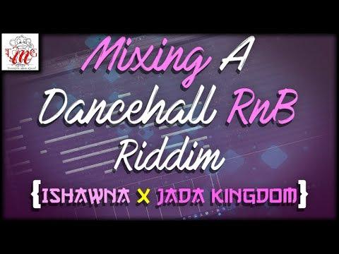 "Mixing A Dancehall R&B Riddim For Ishawna | ""Good Sushi Riddim"" 🎼📀 Itz-Beez-Da TrackStar"