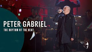 "Peter Gabriel - The Rhythm Of The Heat (From ""New Blood Live"" )"