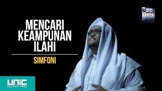 Download lagu SIMFONI Mencari Keunan Ilahi MP3