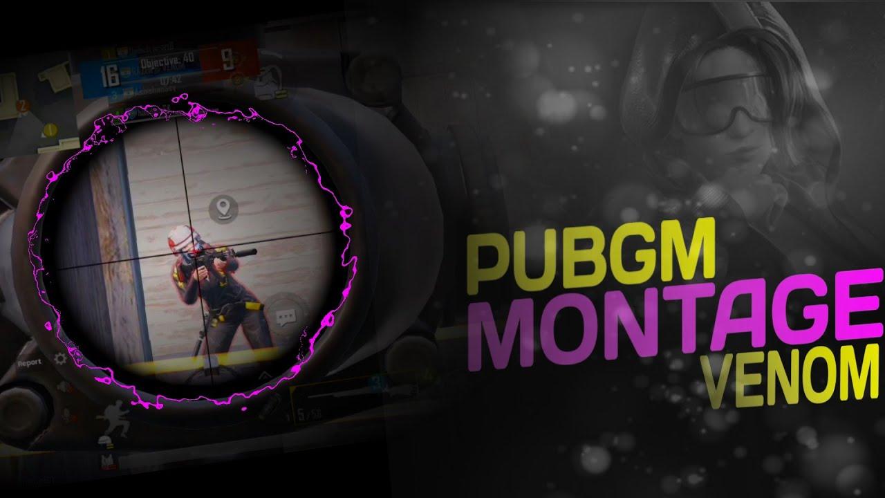 PUBGM Montage •vENOM• Punyaso•
