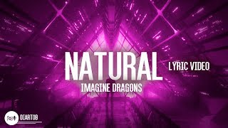 ► Imagine Dragons - Natural (Lyric Video)
