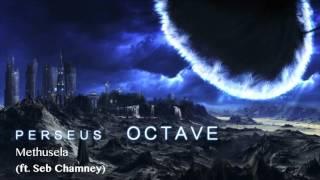 Perseus Octave - Methuselah (ft. Seb Chamney)