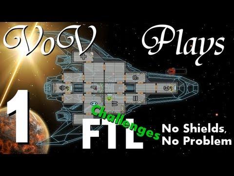 VoV Plays FTL Challenges: No Shields, No Problem - Part 1: One Shot Wonder