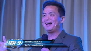 Cover images Ps. Lukas Kusuma - Hidupku Milik-Mu (All My Life Is Yours)