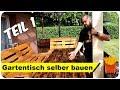 Gartentisch selber bauen für nur 30 EUR 🤑Teil 1/2