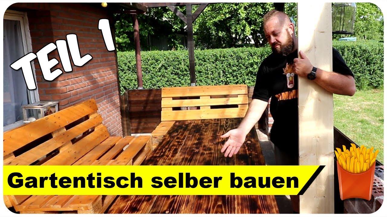 Gartentisch Selber Bauen Fur Nur 30 Eur Teil 1 2 Youtube