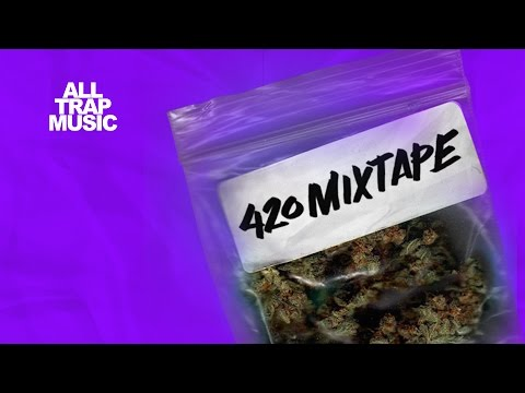 All Trap Music - 420 Mixtape [Mixed by JiKay]