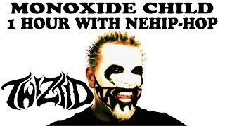 Monoxide Child: 1 Hour With NEHip-Hop