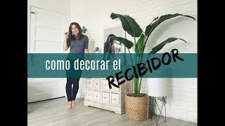 Gambar cover CÓMO DECORAR UN RECIBIDOR - CAROLINA TOLEDO