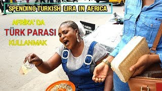 SPENDING TURKISH LIRA IN AFRICA (SOCIAL EXPERIMENT) With Subtitles!