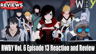 RWBY Vol. 6 Episode 13 Reaction and Review - Rooster Teeth Reviews
