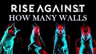 Rise Against - How Many Walls (Wolves)