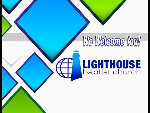 February 8th 2017 Wednesday Evening Service - Lighthouse Baptist Church of Jackson GA