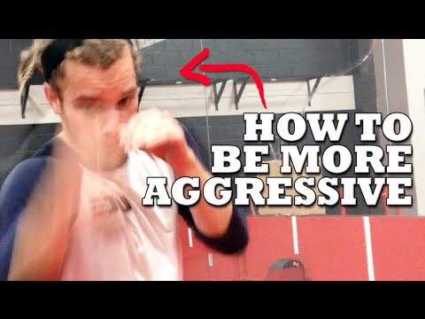 How to be Aggressive in a Fight! Pressure Fighting & Boxing