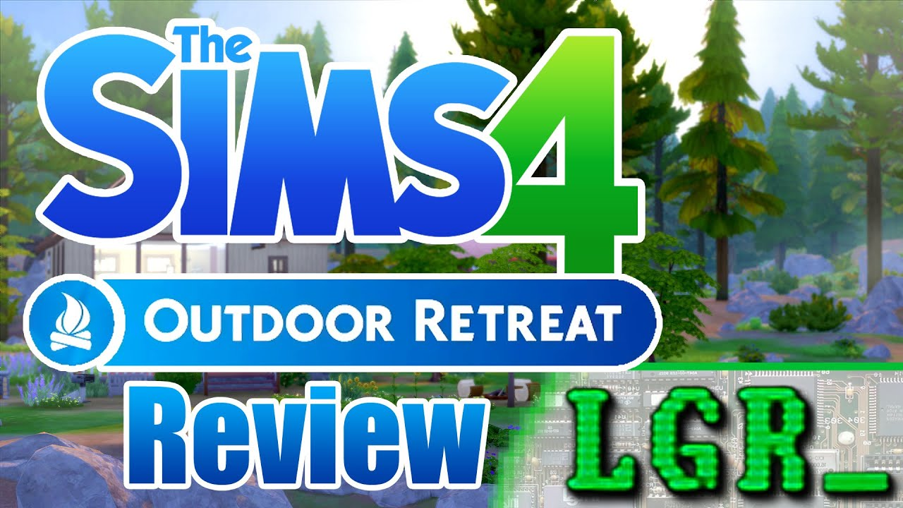 lgr - the sims 4 outdoor retreat review - youtube