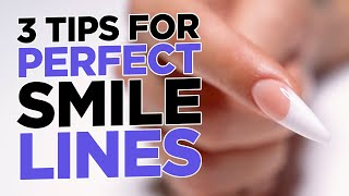 3 Tips For Perfect Smile Lines