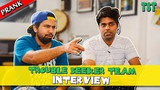TROUBLE SEEKER TEAM INTERVIEW | TST Bakchodi Ki Hadd Interview | Funny Interview with Rahul & Prince