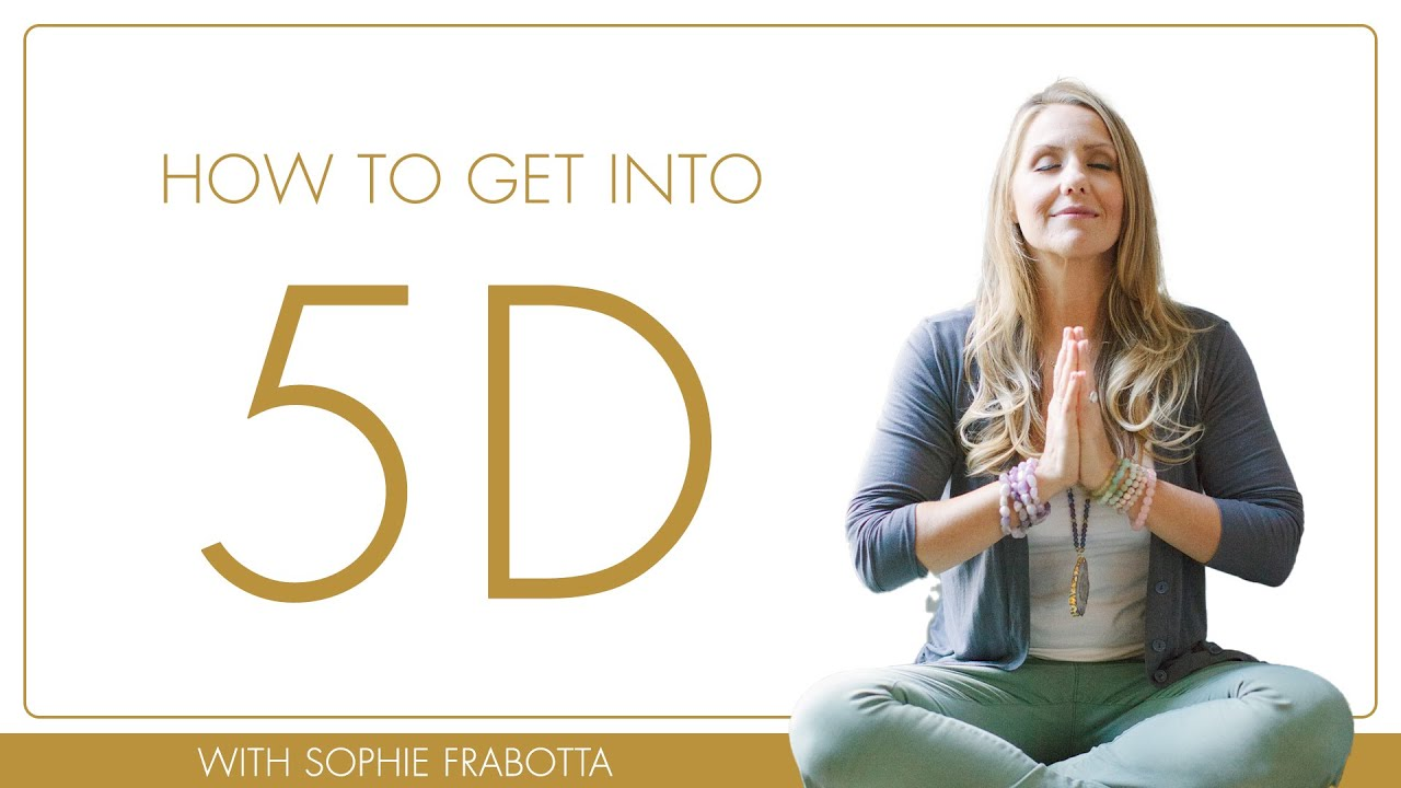 How to get into 5D