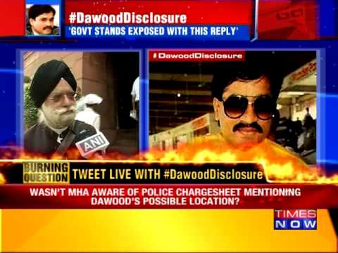 Govt doesn't know where Dawood is
