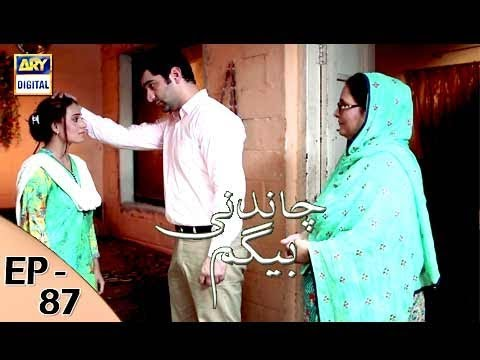 Chandni Begum - Episode 87 - 15th February 2018 - ARY Digital Drama
