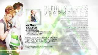 UPGRADE 1.0 Album Sampler - Bentley Jones ベントレー・ジョーンズ