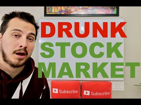 the stock market is drunk...
